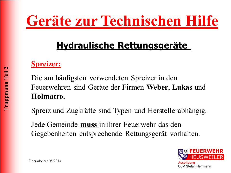 Geräte zur Technischen Hilfe Hydraulische Rettungsgeräte