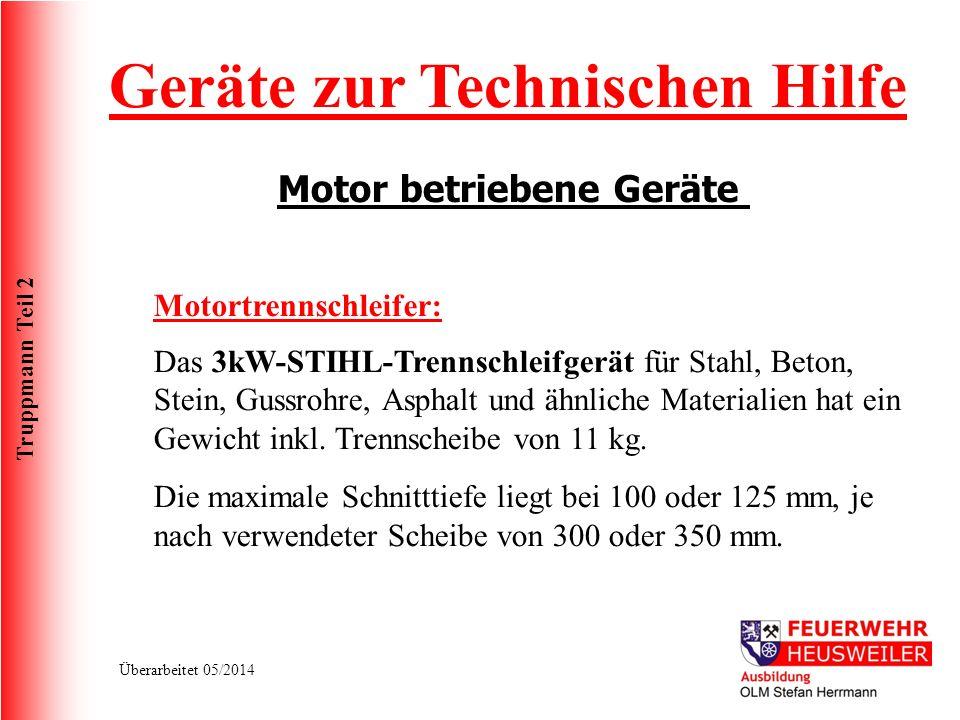 Geräte zur Technischen Hilfe Motor betriebene Geräte