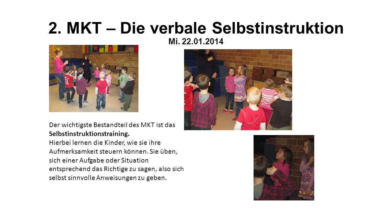 2. MKT – Die verbale Selbstinstruktion Mi. 22.01.2014