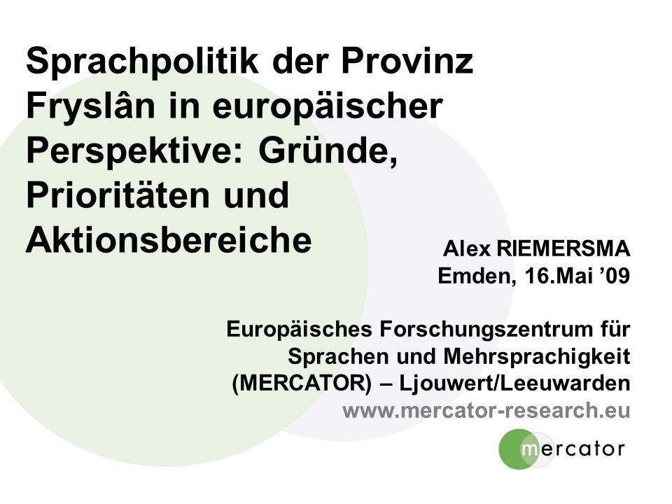Sprachpolitik der Provinz Fryslân in europäischer Perspektive: Gründe, Prioritäten und Aktionsbereiche