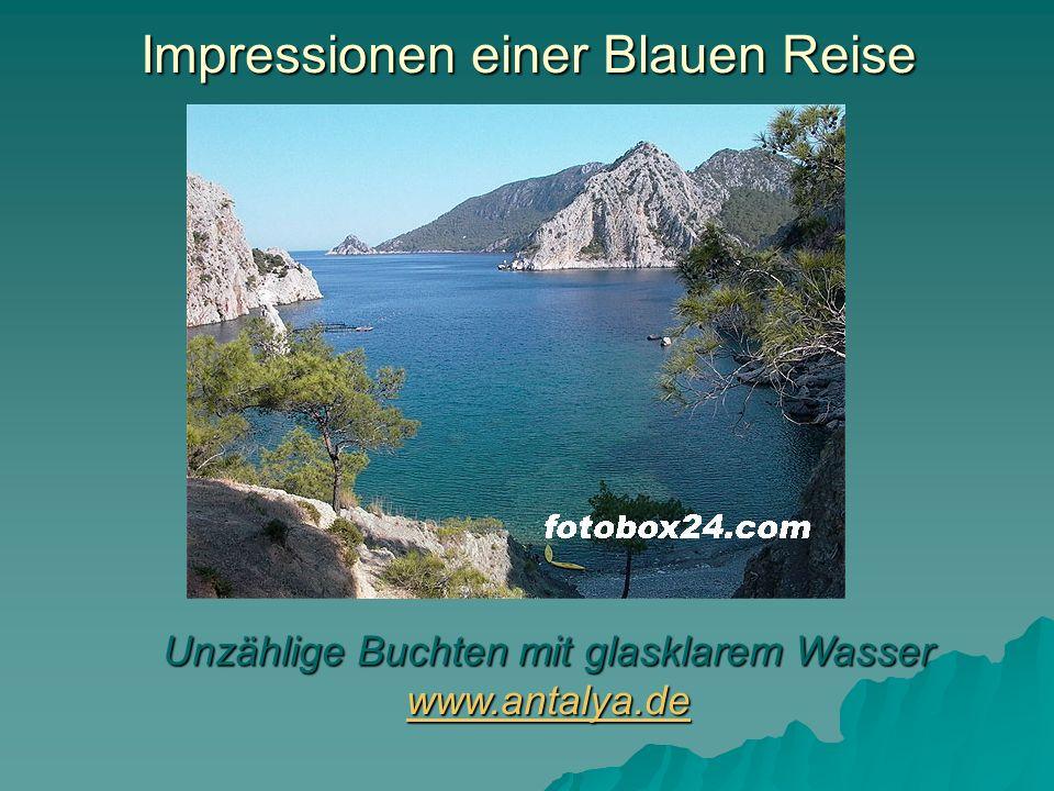 Impressionen einer Blauen Reise