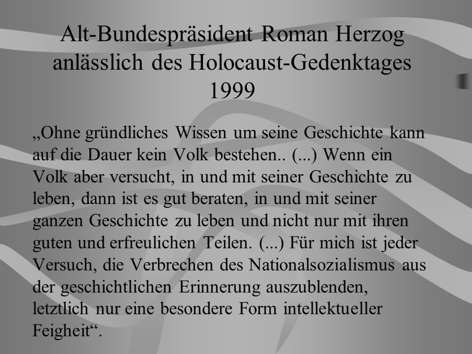 Alt-Bundespräsident Roman Herzog anlässlich des Holocaust-Gedenktages 1999