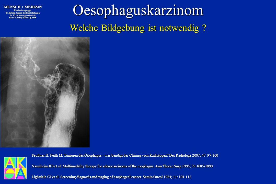 Oesophaguskarzinom Welche Bildgebung ist notwendig