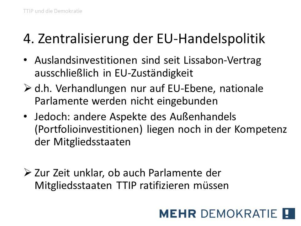 4. Zentralisierung der EU-Handelspolitik