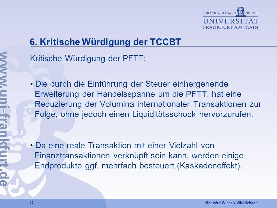 6. Kritische Würdigung der TCCBT