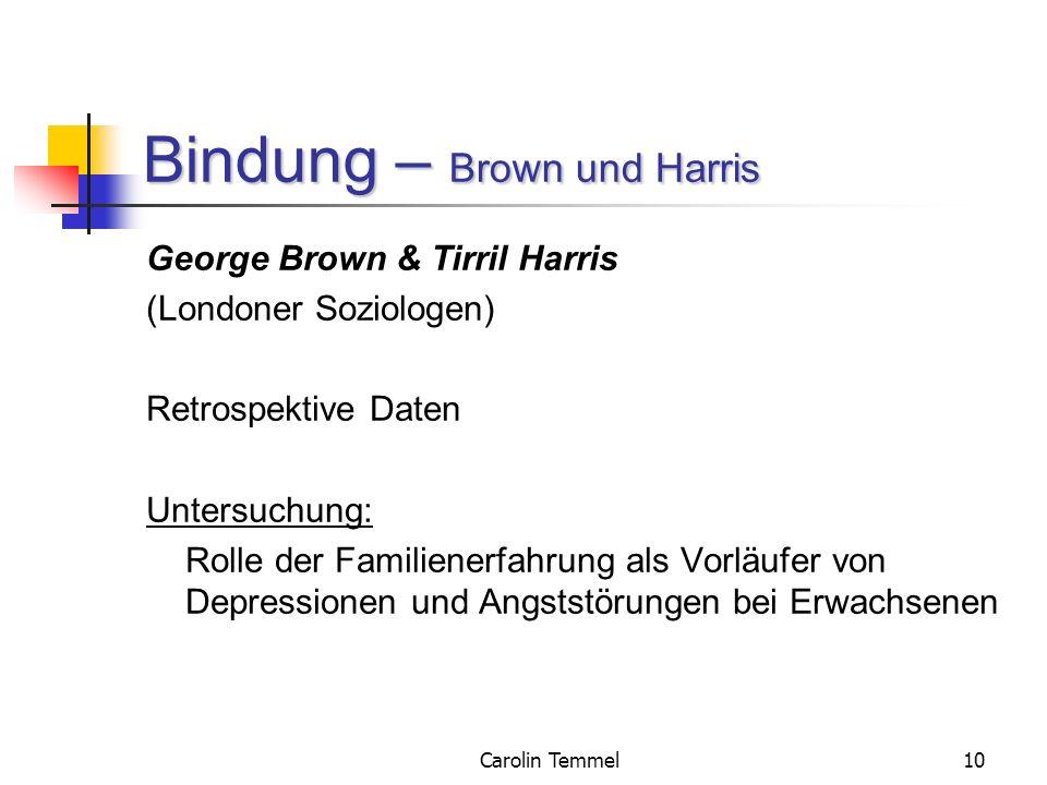 Bindung – Brown und Harris