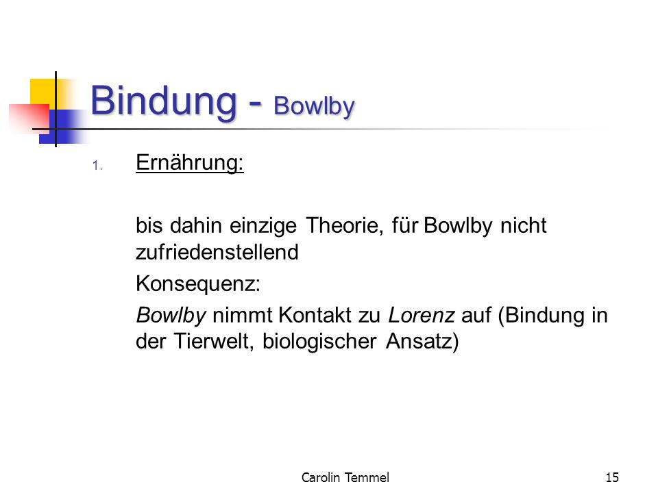 Bindung - Bowlby Ernährung:
