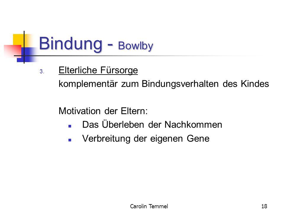 Bindung - Bowlby Elterliche Fürsorge
