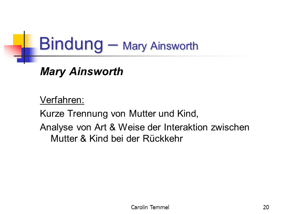 Bindung – Mary Ainsworth