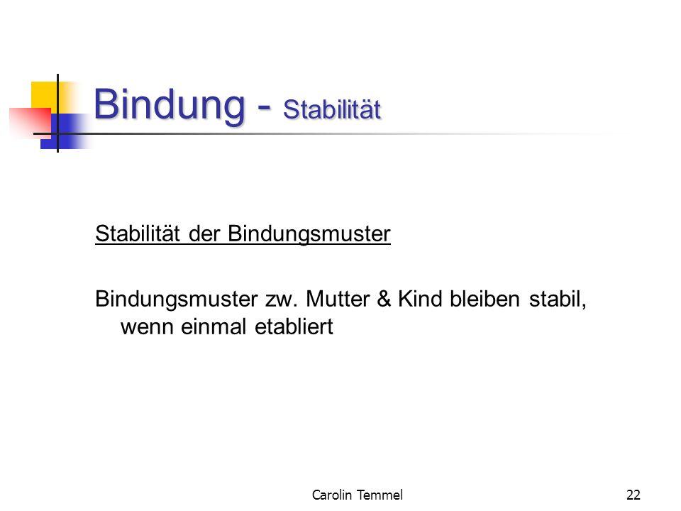 Bindung - Stabilität Stabilität der Bindungsmuster
