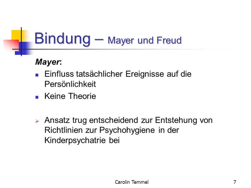 Bindung – Mayer und Freud