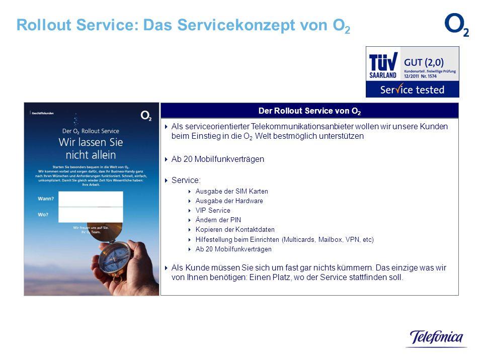 Rollout Service: Das Servicekonzept von O2