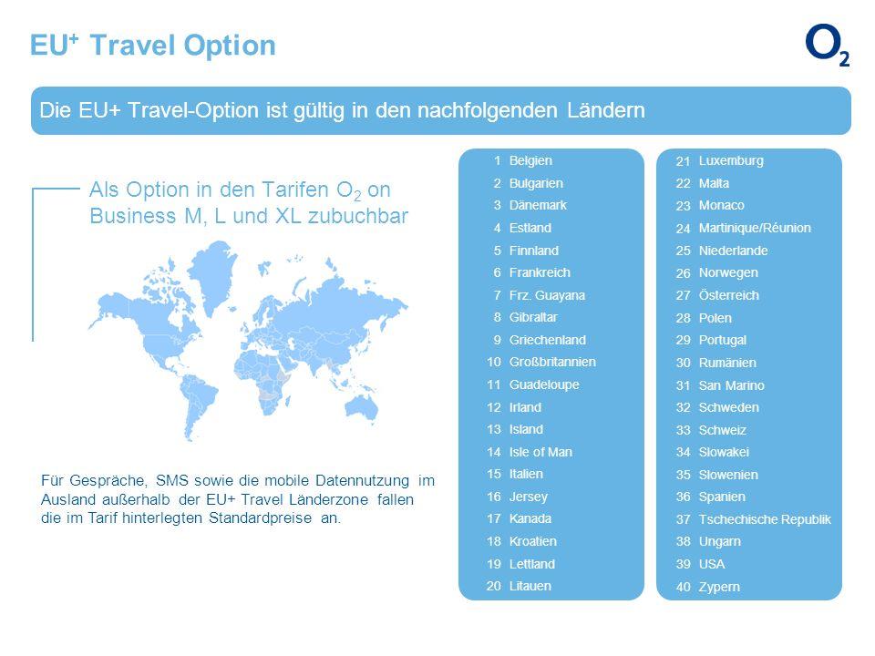 EU+ Travel Option Die EU+ Travel-Option ist gültig in den nachfolgenden Ländern. 1. Belgien. 2. Bulgarien.