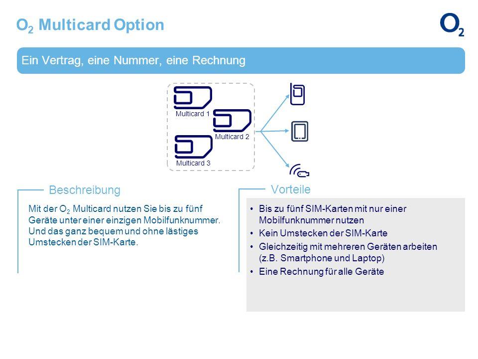 O2 Multicard Option Ein Vertrag, eine Nummer, eine Rechnung