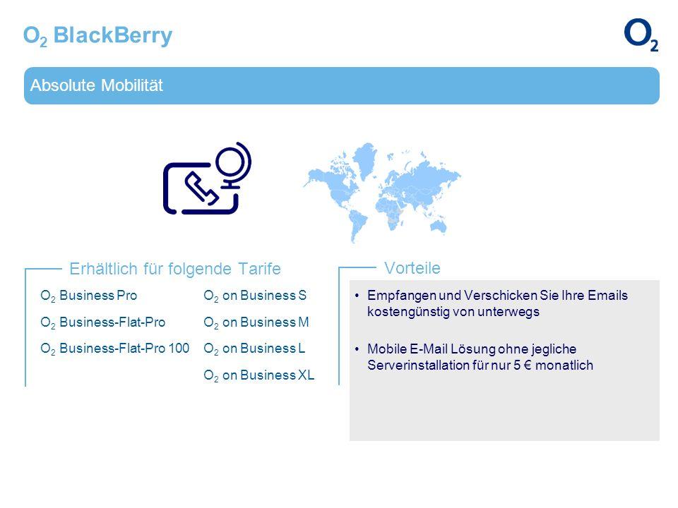 O2 BlackBerry Absolute Mobilität Erhältlich für folgende Tarife