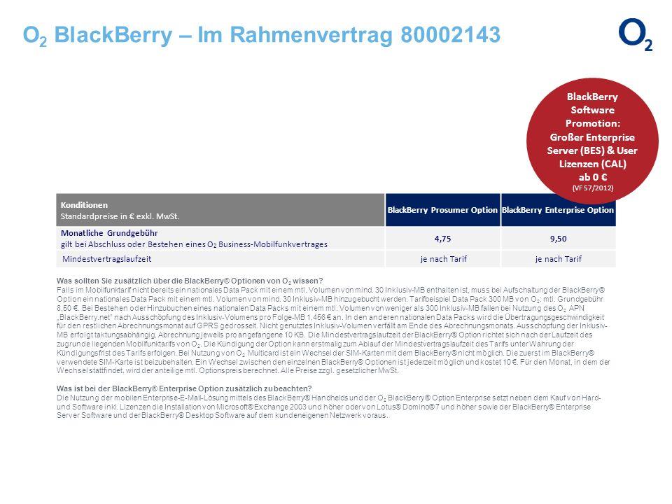 O2 BlackBerry – Im Rahmenvertrag 80002143