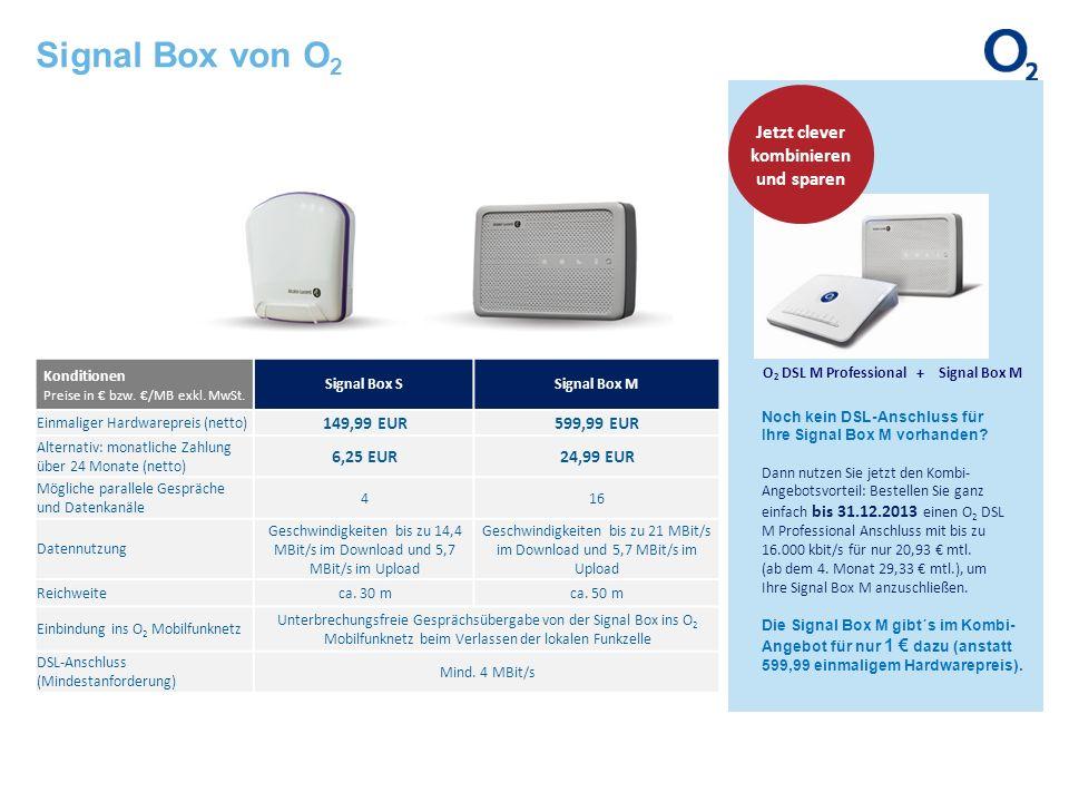 Signal Box von O2 Jetzt clever kombinieren und sparen 149,99 EUR