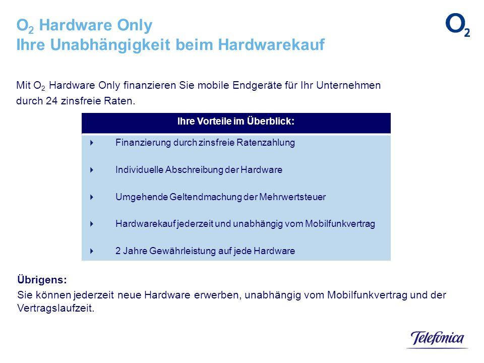O2 Hardware Only Ihre Unabhängigkeit beim Hardwarekauf