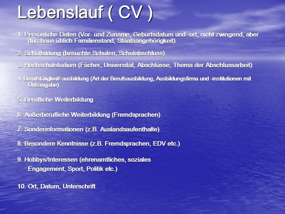 Lebenslauf ( CV )