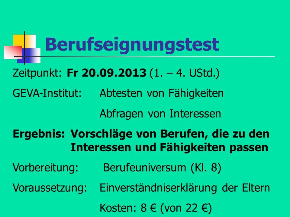 Berufseignungstest Zeitpunkt: Fr 20.09.2013 (1. – 4. UStd.)