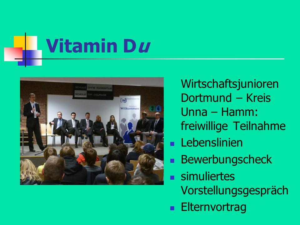 Vitamin Du Wirtschaftsjunioren Dortmund – Kreis Unna – Hamm: freiwillige Teilnahme. Lebenslinien. Bewerbungscheck.