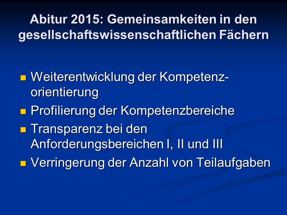 Abitur 2015: Gemeinsamkeiten in den gesellschaftswissenschaftlichen Fächern