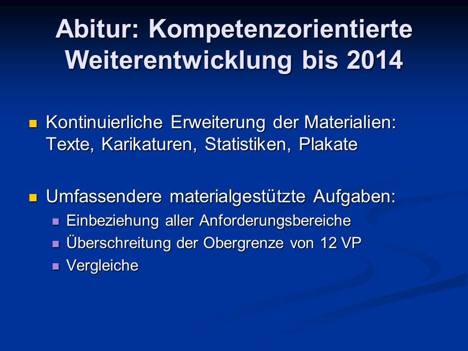 Abitur: Kompetenzorientierte Weiterentwicklung bis 2014
