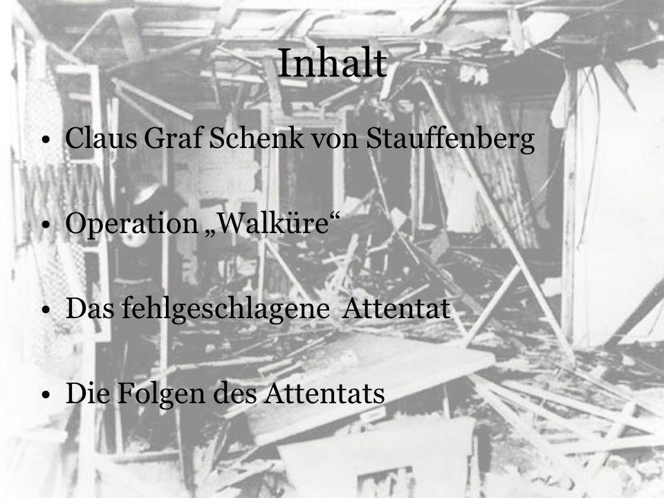 """Inhalt Claus Graf Schenk von Stauffenberg Operation """"Walküre"""