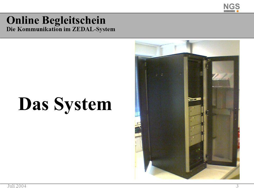 Online Begleitschein Die Kommunikation im ZEDAL-System