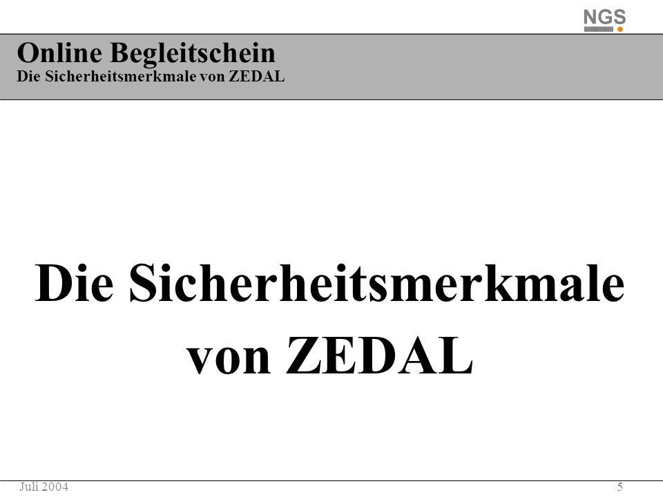 Online Begleitschein Die Sicherheitsmerkmale von ZEDAL