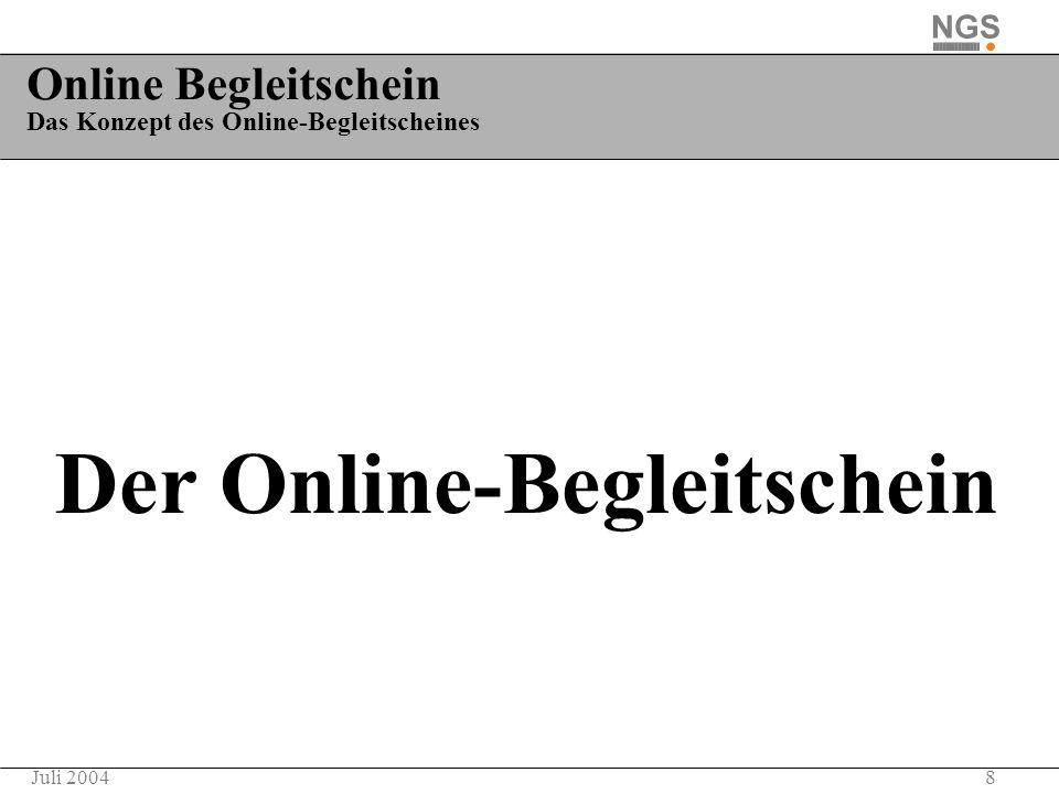 Online Begleitschein Das Konzept des Online-Begleitscheines