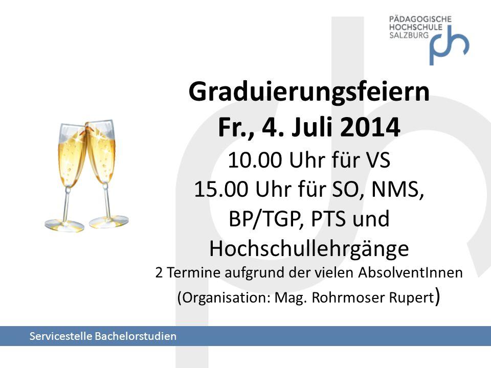 Graduierungsfeiern Fr. , 4. Juli 2014 10. 00 Uhr für VS 15