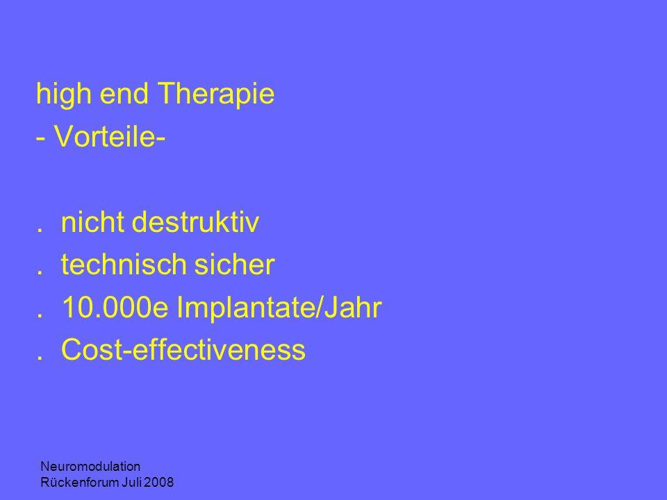 high end Therapie - Vorteile- . nicht destruktiv . technisch sicher
