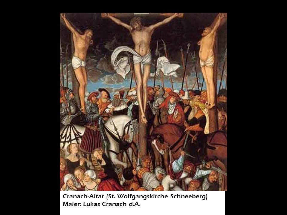 Cranach-Altar (St. Wolfgangskirche Schneeberg)