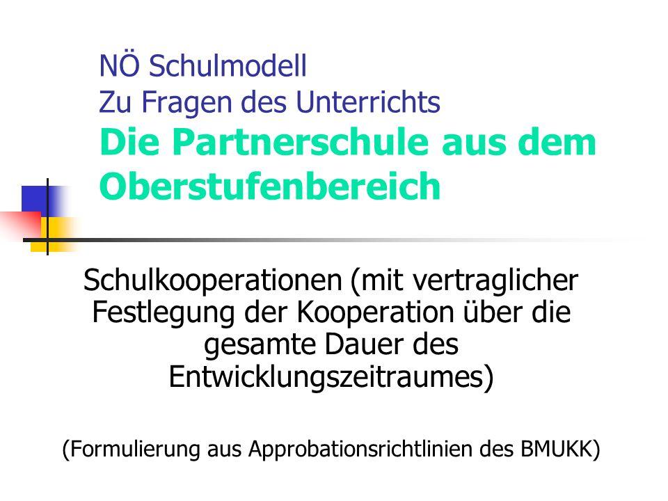 (Formulierung aus Approbationsrichtlinien des BMUKK)