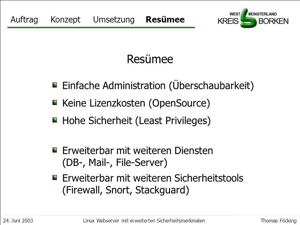 Resümee Einfache Administration (Überschaubarkeit)