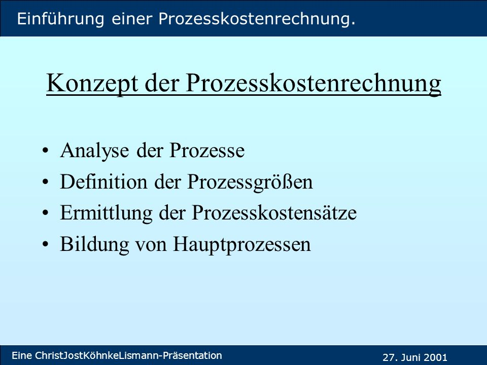 Konzept der Prozesskostenrechnung
