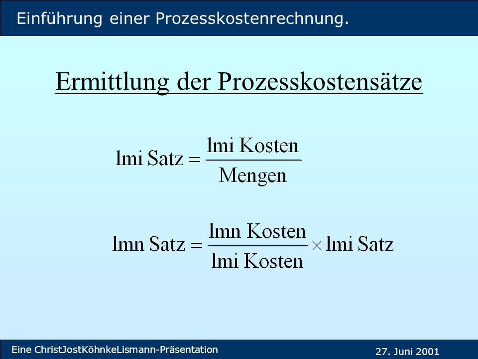 Ermittlung der Prozesskostensätze