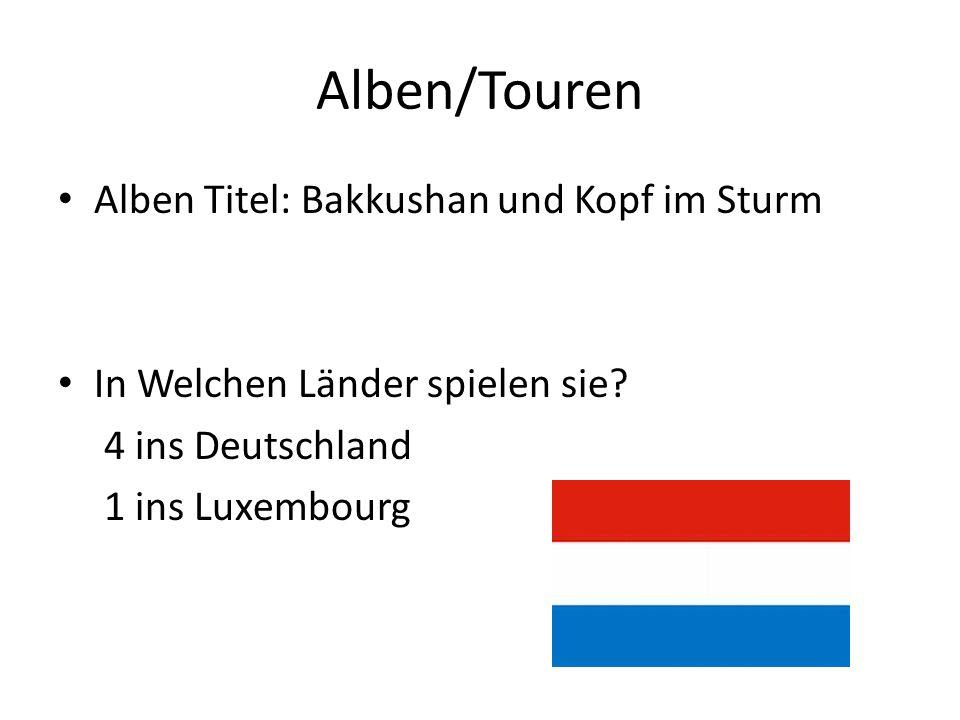 Alben/Touren Alben Titel: Bakkushan und Kopf im Sturm