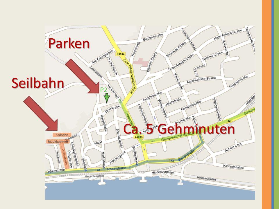 Parken Seilbahn Ca. 5 Gehminuten