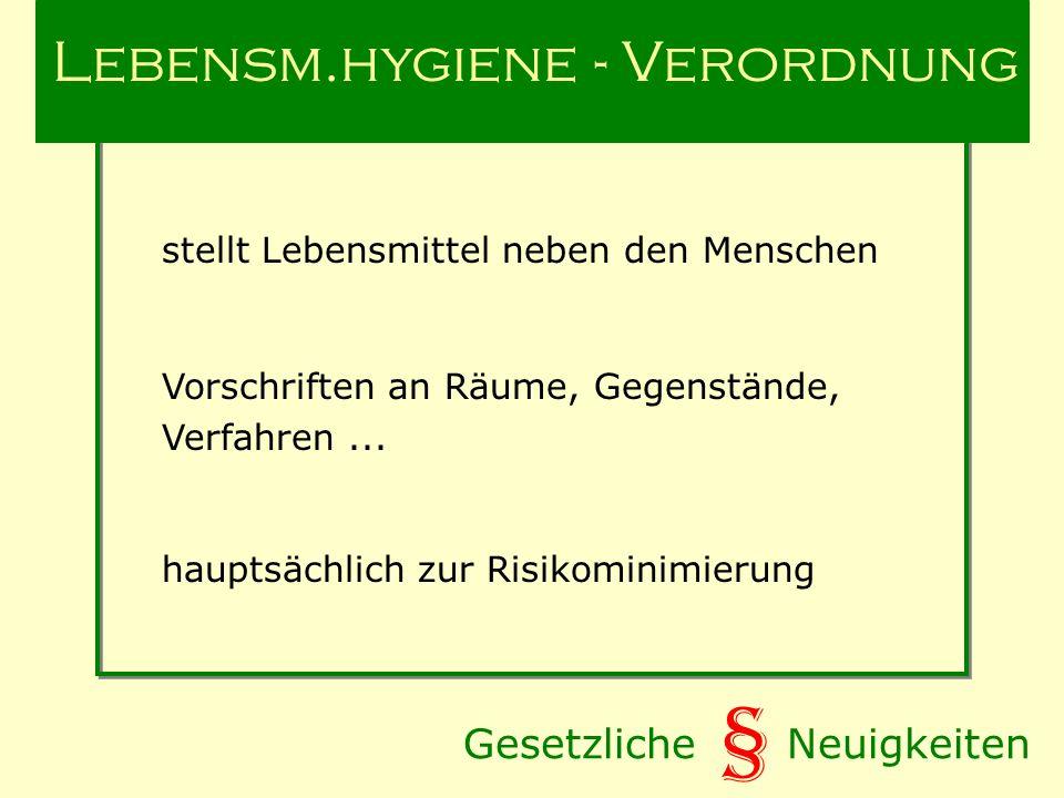 Lebensm.hygiene - Verordnung