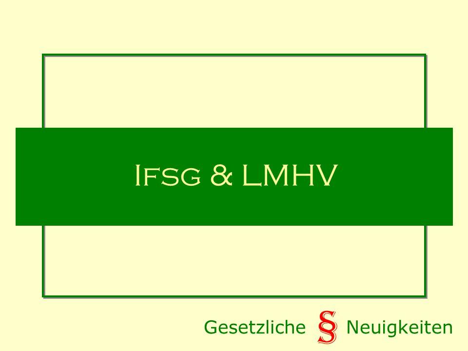 Ifsg & LMHV Gesetzliche Neuigkeiten §