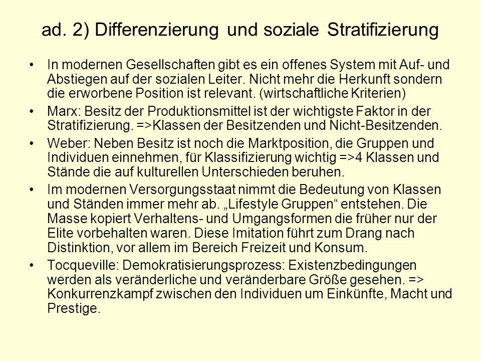 ad. 2) Differenzierung und soziale Stratifizierung