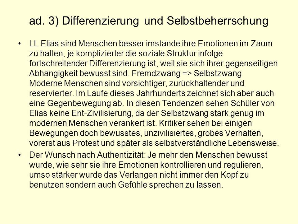 ad. 3) Differenzierung und Selbstbeherrschung