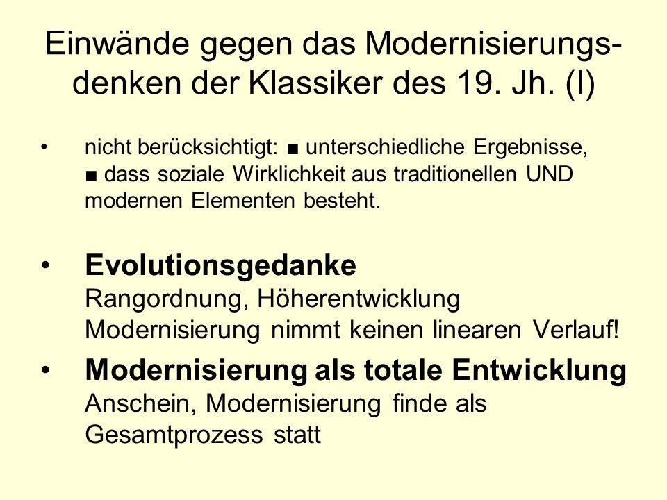 Einwände gegen das Modernisierungs-denken der Klassiker des 19. Jh. (I)