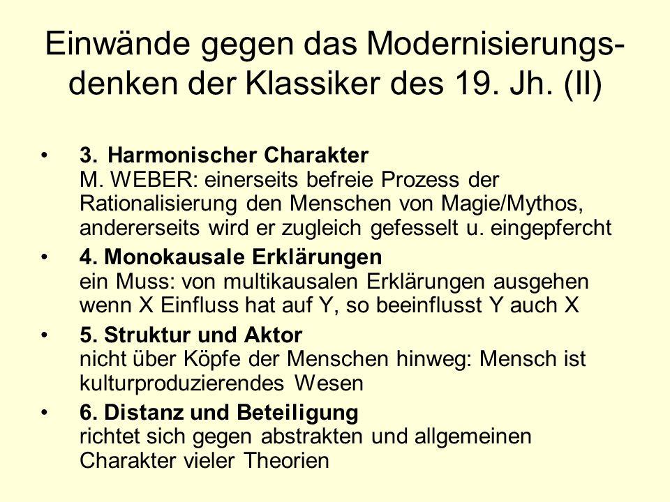 Einwände gegen das Modernisierungs-denken der Klassiker des 19. Jh