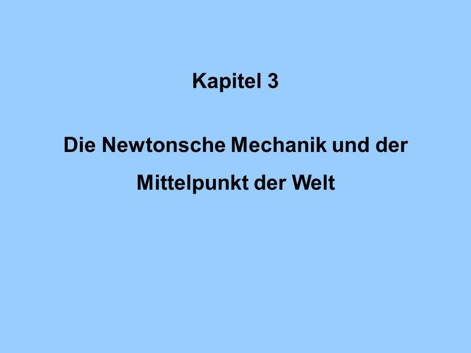Die Newtonsche Mechanik und der