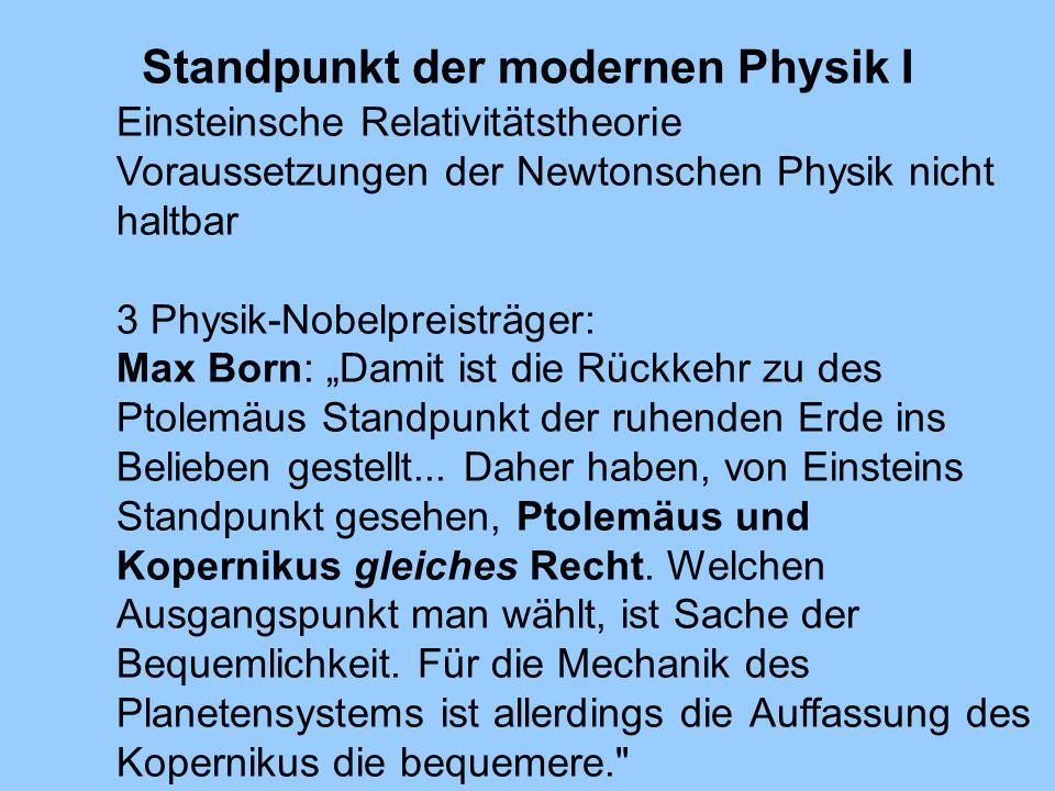 Standpunkt der modernen Physik I