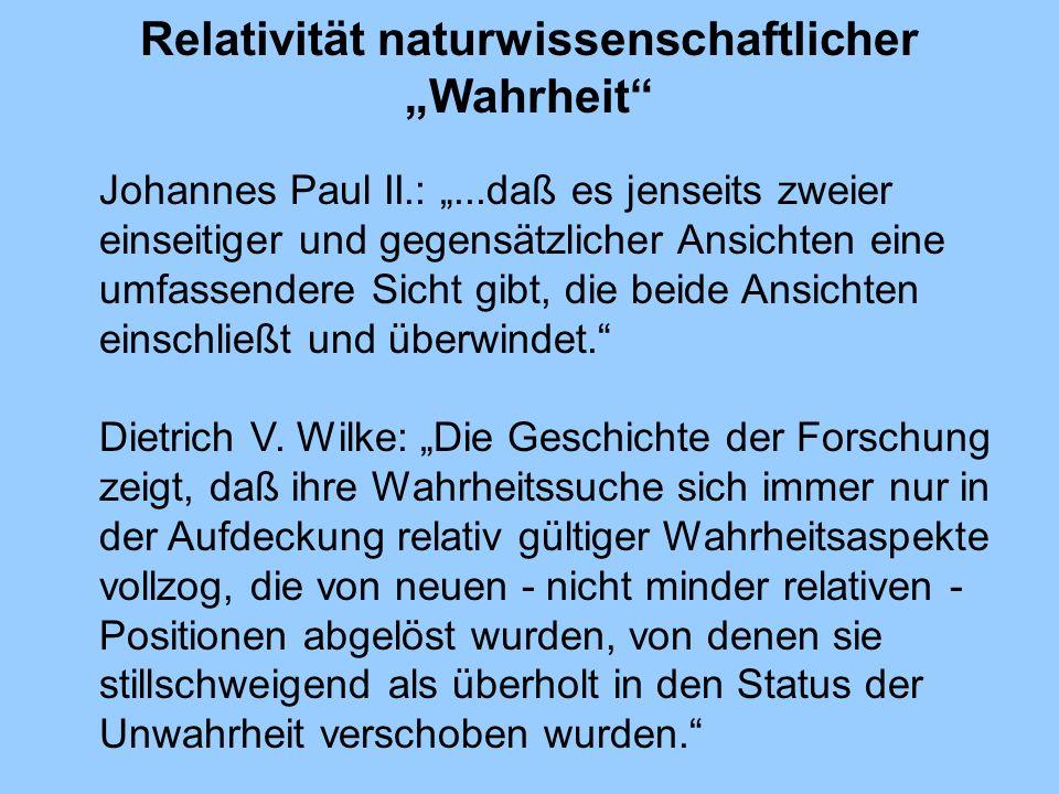"""Relativität naturwissenschaftlicher """"Wahrheit"""