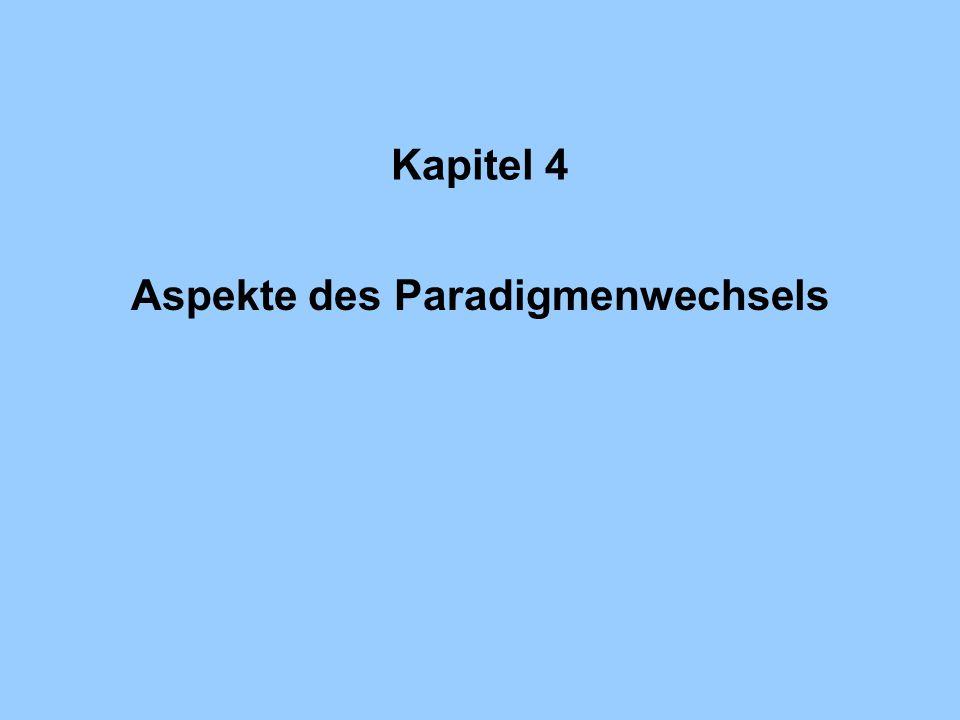 Aspekte des Paradigmenwechsels